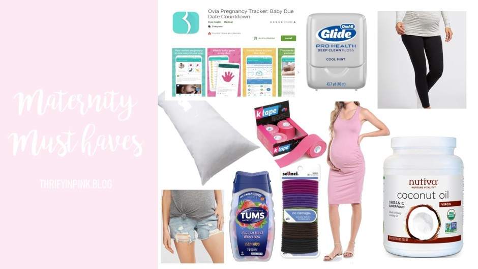 Maternity Must-Haves – Thrifty in Pink Blog